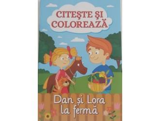 Citeste si coloreaza Dan si Lora la ferma